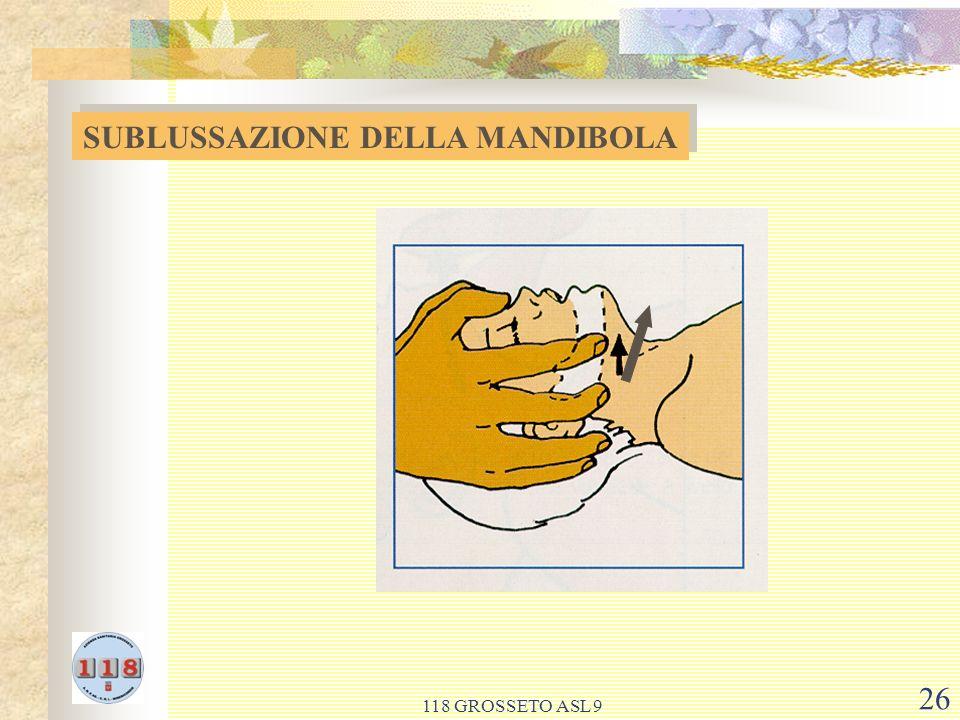 118 GROSSETO ASL 9 26 SUBLUSSAZIONE DELLA MANDIBOLA