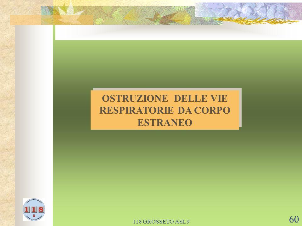 118 GROSSETO ASL 9 60 OSTRUZIONE DELLE VIE RESPIRATORIE DA CORPO ESTRANEO