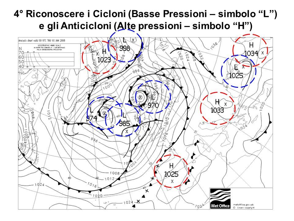 Attenzione: il punto di massima o minima pressione è indicato con una x e non con la L o con la H Alta pressione Valore di massima pressione (1025 Hectopascal) Punto di massima pressione (1025 Hectopascal)