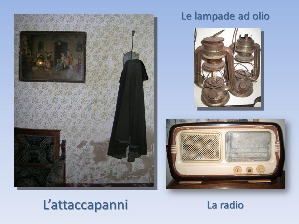 Lattaccapanni Le lampade ad olio La radio