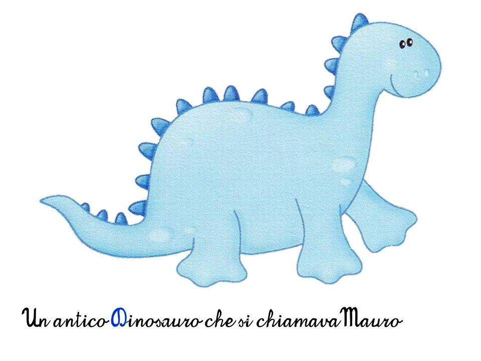 Un antico Dinosauro che si chiamava Mauro