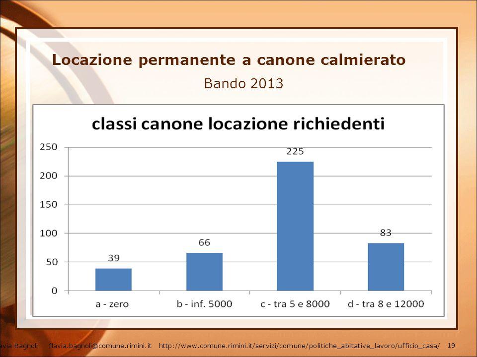 Locazione permanente a canone calmierato Bando 2013 Flavia Bagnoli flavia.bagnoli@comune.rimini.it http://www.comune.rimini.it/servizi/comune/politich