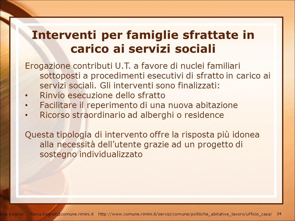 Interventi per famiglie sfrattate in carico ai servizi sociali Erogazione contributi U.T. a favore di nuclei familiari sottoposti a procedimenti esecu