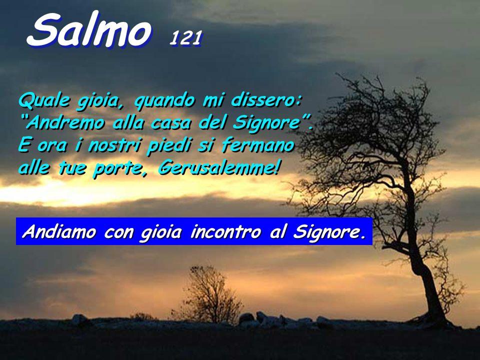 Isaia 2,1-3: Visione di Isaìa, figlio di Amoz, riguardo a Giuda e a Gerusalemme. Alla fine dei giorni, il monte del tempio del Signore sarà elevato su