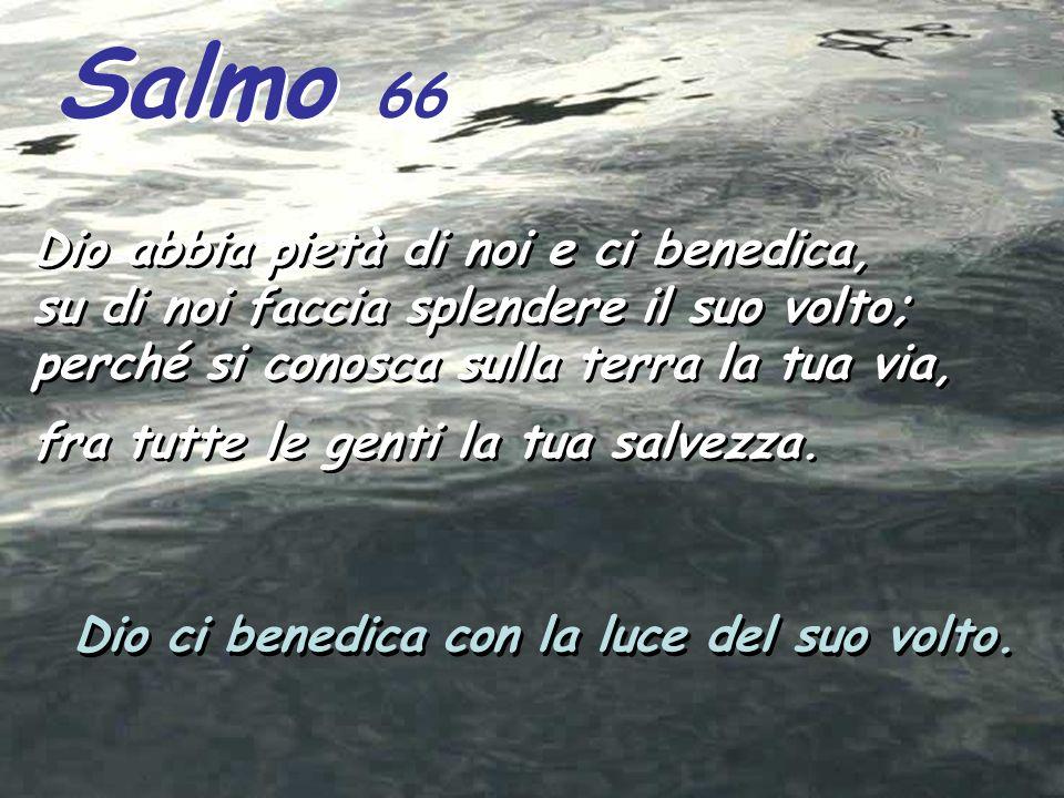 Dal libro dei Numeri Nm 6,22-27 Il Signore si rivolse a Mosè dicendo: Parla ad Aronne e ai suoi figli e riferisci loro: Voi benedirete così gli Israel