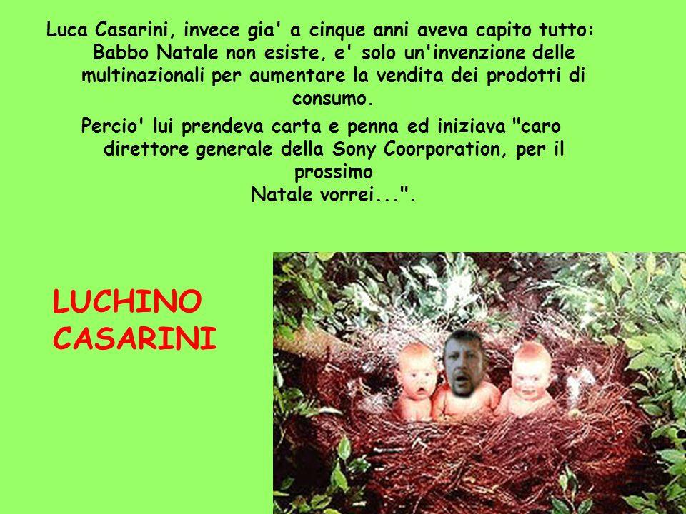 Luca Casarini, invece gia' a cinque anni aveva capito tutto: Babbo Natale non esiste, e' solo un'invenzione delle multinazionali per aumentare la vend