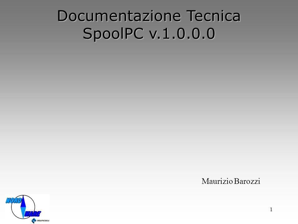 1 Documentazione Tecnica SpoolPC v.1.0.0.0 Maurizio Barozzi