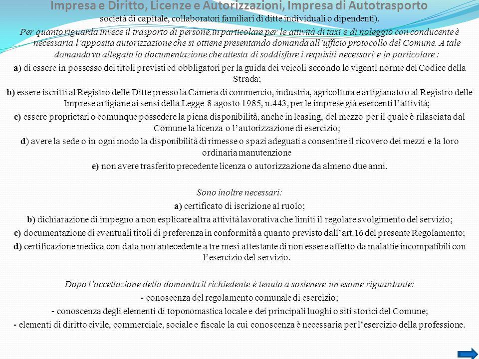 Impresa e Diritto, Licenze e Autorizzazioni, Impresa di Autotrasporto società di capitale, collaboratori familiari di ditte individuali o dipendenti).