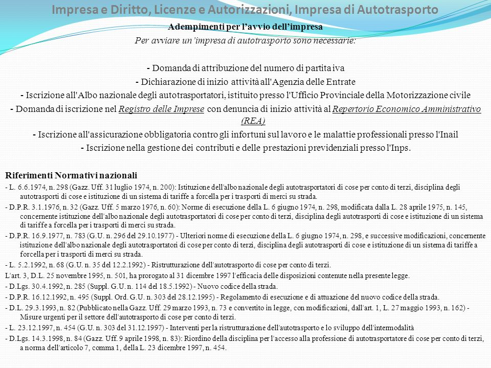 Impresa e Diritto, Licenze e Autorizzazioni, Impresa di Autotrasporto - D.Lgs.