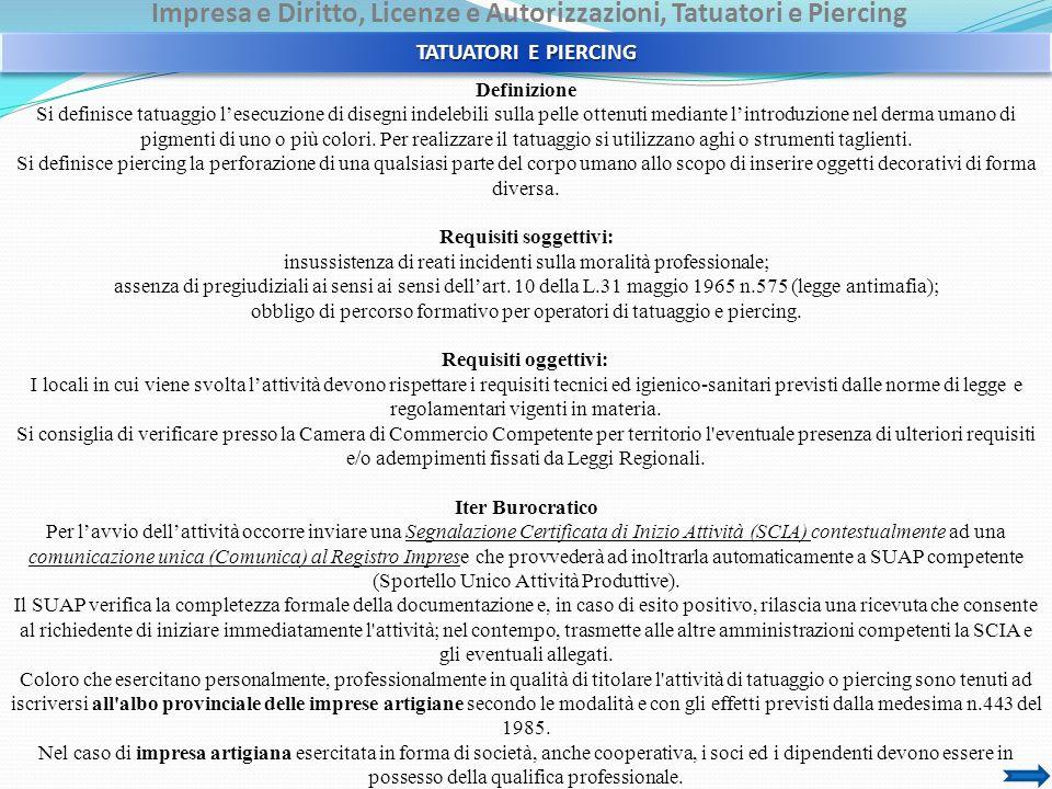 Impresa e Diritto, Licenze e Autorizzazioni, Tatuatori e Piercing Riferimenti Normativi Nazionali Legge quadro artigianatoLegge n.