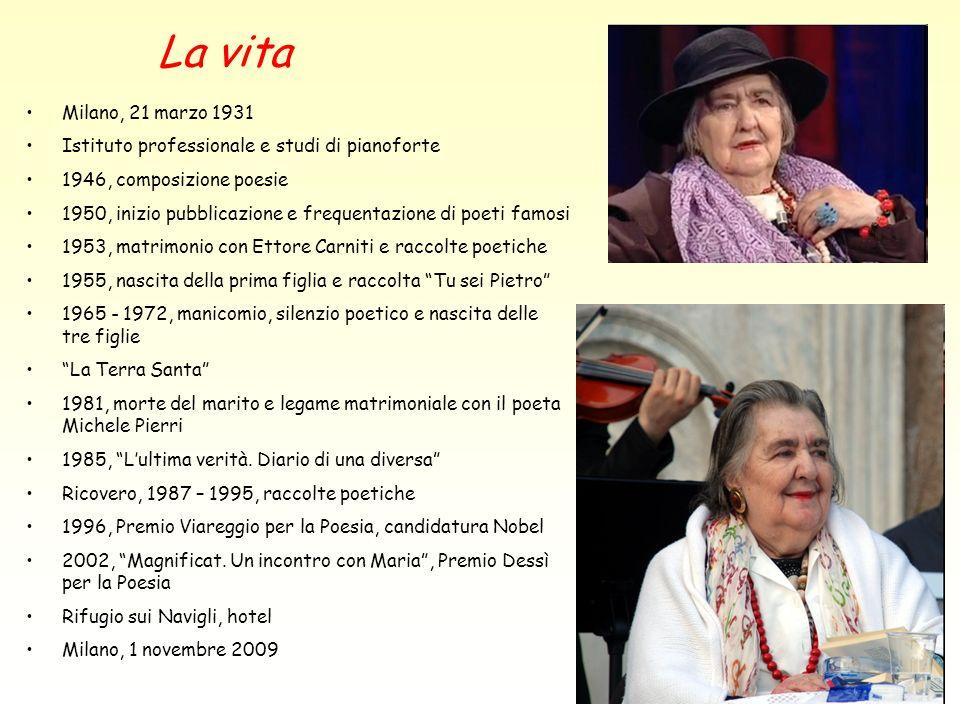 La vita Milano, 21 marzo 1931 Istituto professionale e studi di pianoforte 1946, composizione poesie 1950, inizio pubblicazione e frequentazione di po