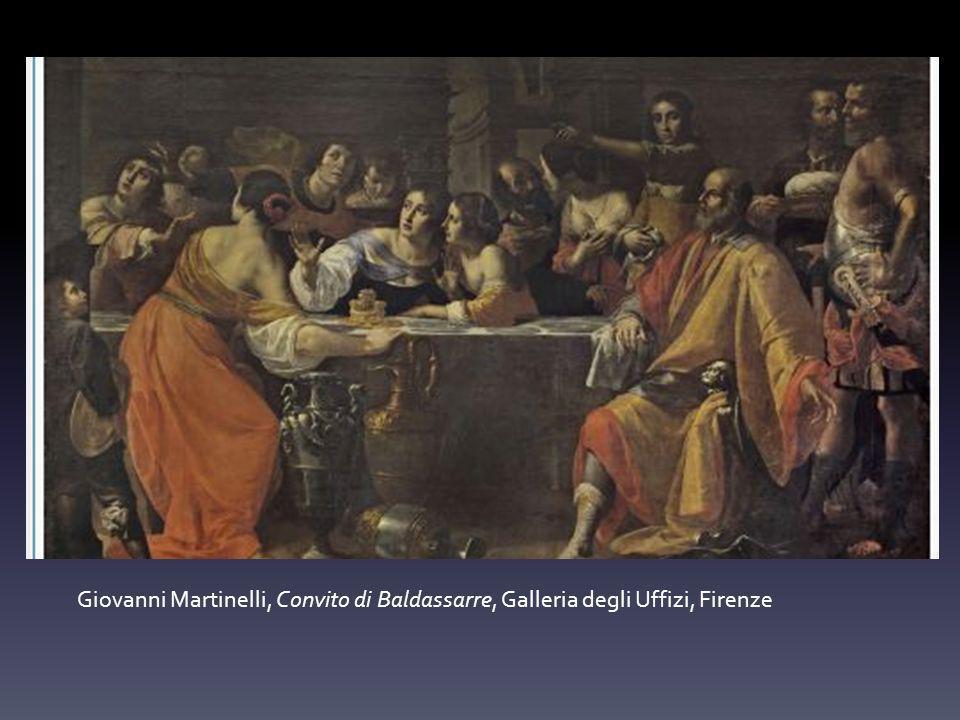 Giovanni Martinelli, Convito di Baldassarre, Galleria degli Uffizi, Firenze