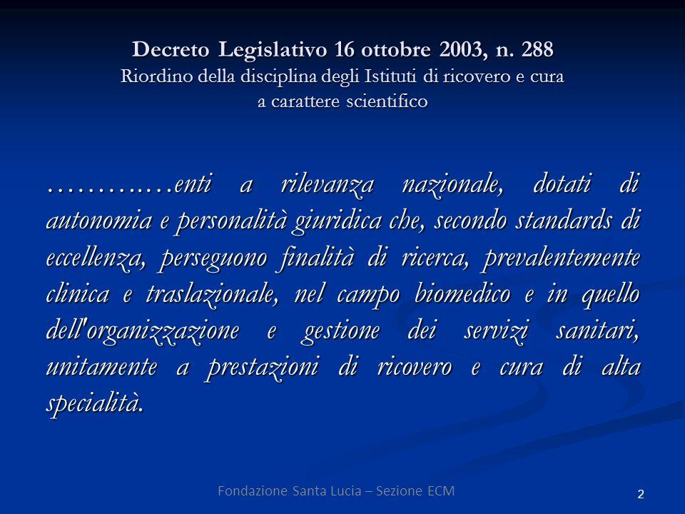 2 Decreto Legislativo 16 ottobre 2003, n.