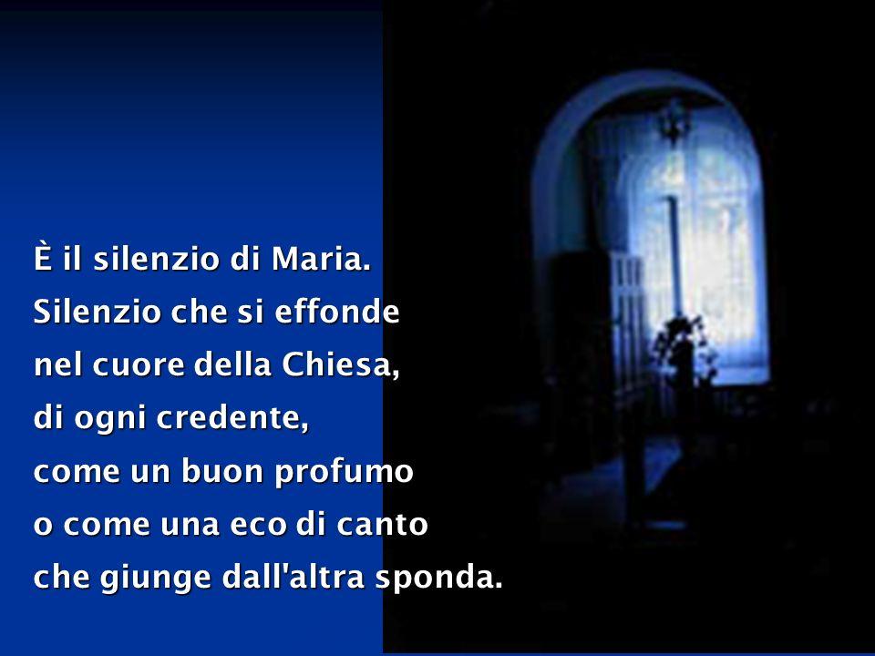 È il silenzio di Maria.