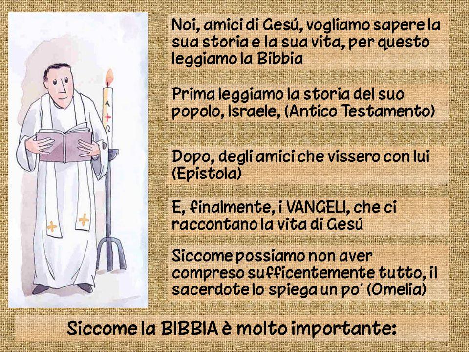 Noi, amici di Gesú, vogliamo sapere la sua storia e la sua vita, per questo leggiamo la Bibbia Prima leggiamo la storia del suo popolo, Israele, (Anti