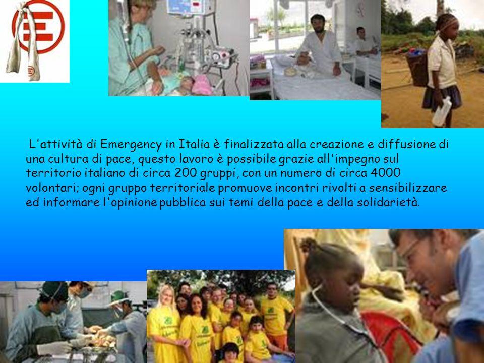 L'attività di Emergency in Italia è finalizzata alla creazione e diffusione di una cultura di pace, questo lavoro è possibile grazie all'impegno sul t