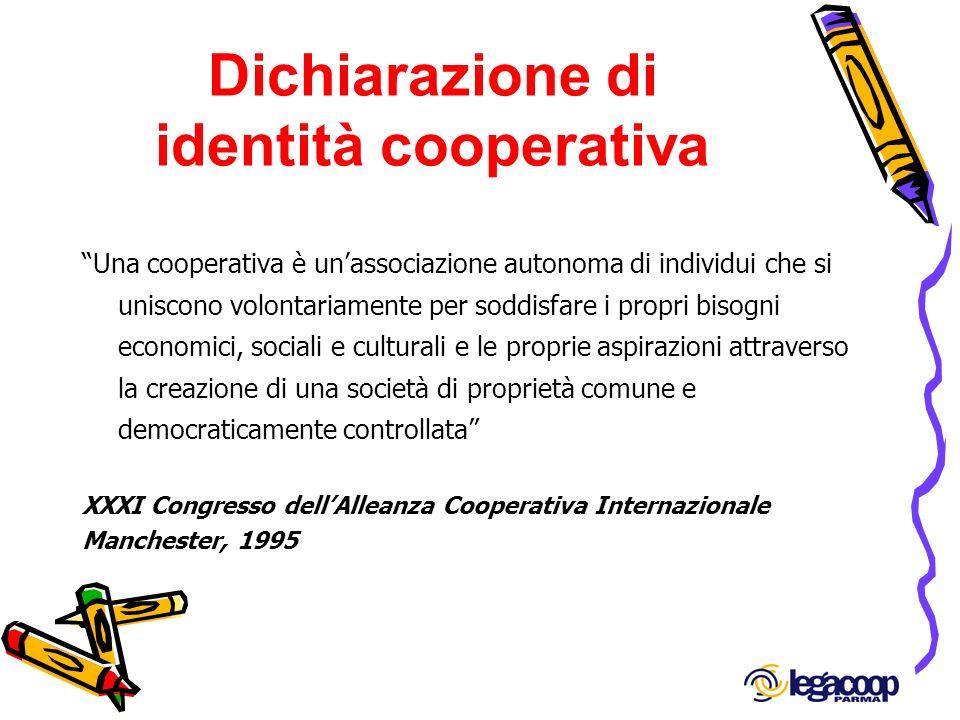 Dichiarazione di identità cooperativa Una cooperativa è unassociazione autonoma di individui che si uniscono volontariamente per soddisfare i propri b