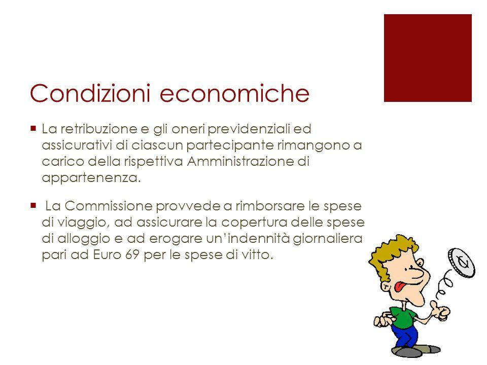 Condizioni economiche La retribuzione e gli oneri previdenziali ed assicurativi di ciascun partecipante rimangono a carico della rispettiva Amministra