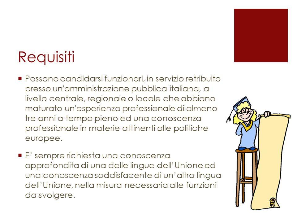 Requisiti Possono candidarsi funzionari, in servizio retribuito presso un'amministrazione pubblica italiana, a livello centrale, regionale o locale ch