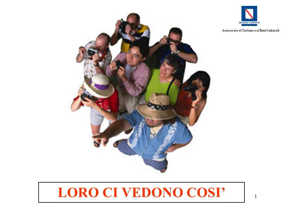 1 Assessorato al Turismo e ai Beni Culturali LORO CI VEDONO COSI