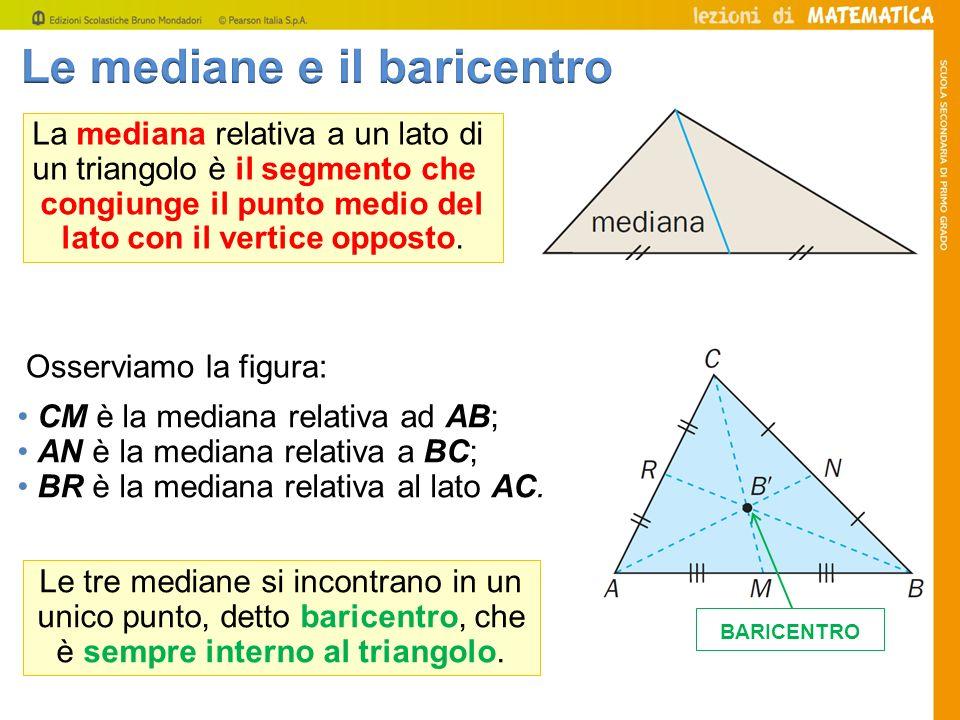 La mediana relativa a un lato di un triangolo è il segmento che congiunge il punto medio del lato con il vertice opposto. CM è la mediana relativa ad