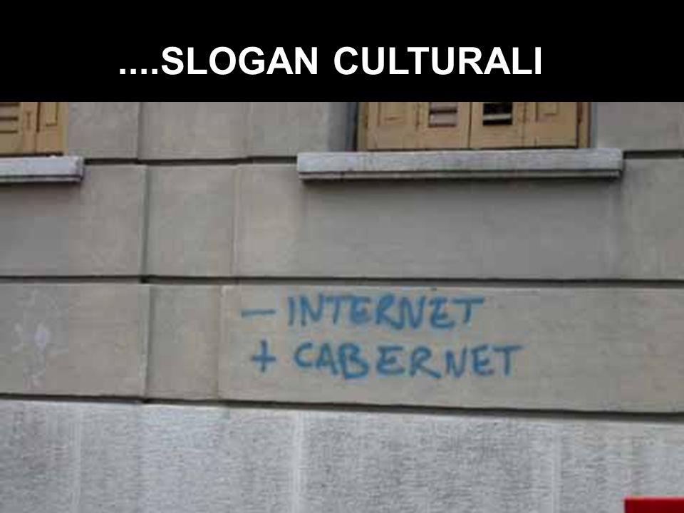 ....SLOGAN CULTURALI