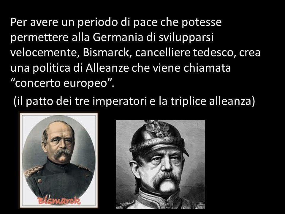 Per avere un periodo di pace che potesse permettere alla Germania di svilupparsi velocemente, Bismarck, cancelliere tedesco, crea una politica di Alle