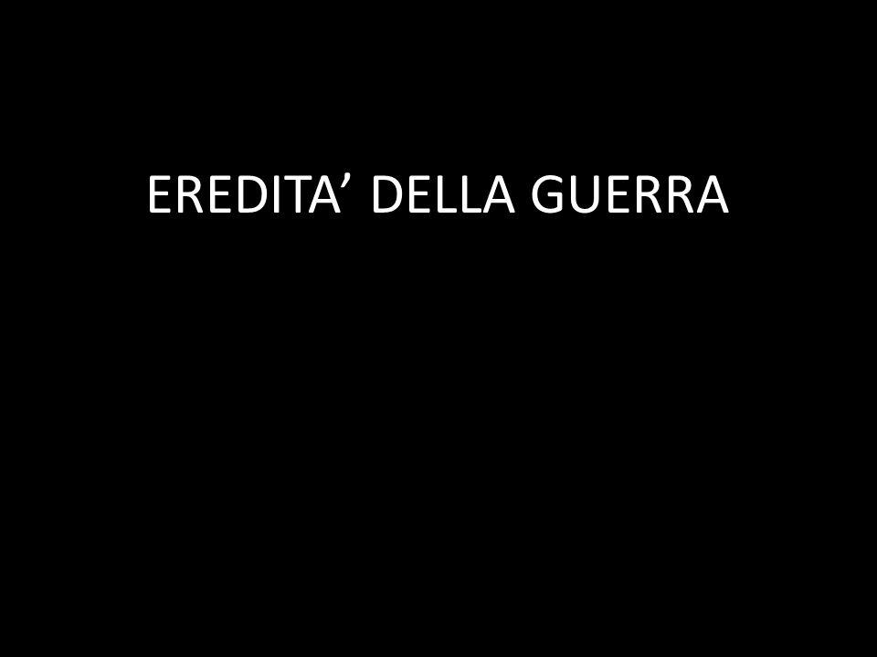 EREDITA DELLA GUERRA