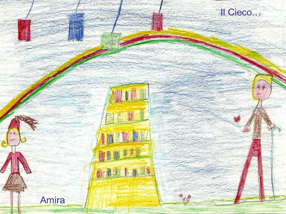 Il Cieco… Amira