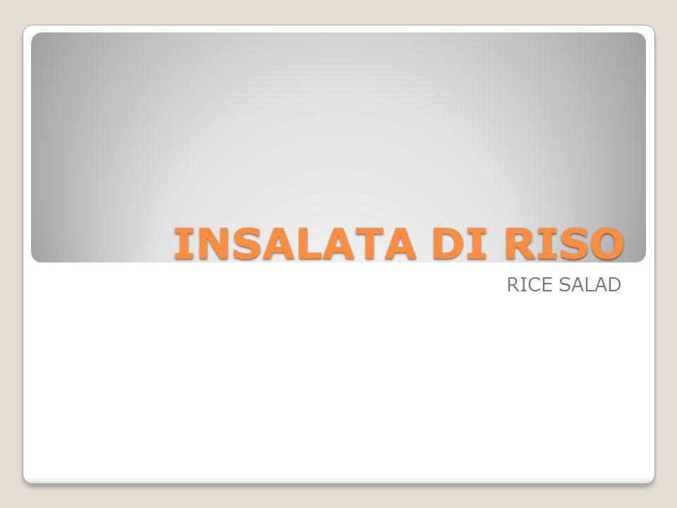 INSALATA DI RISO RICE SALAD