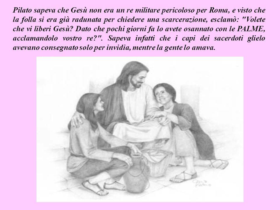 Ogni anno il governatore romano faceva un regalo di Pasqua alla popolazione, liberando un carcerato a loro scelta.