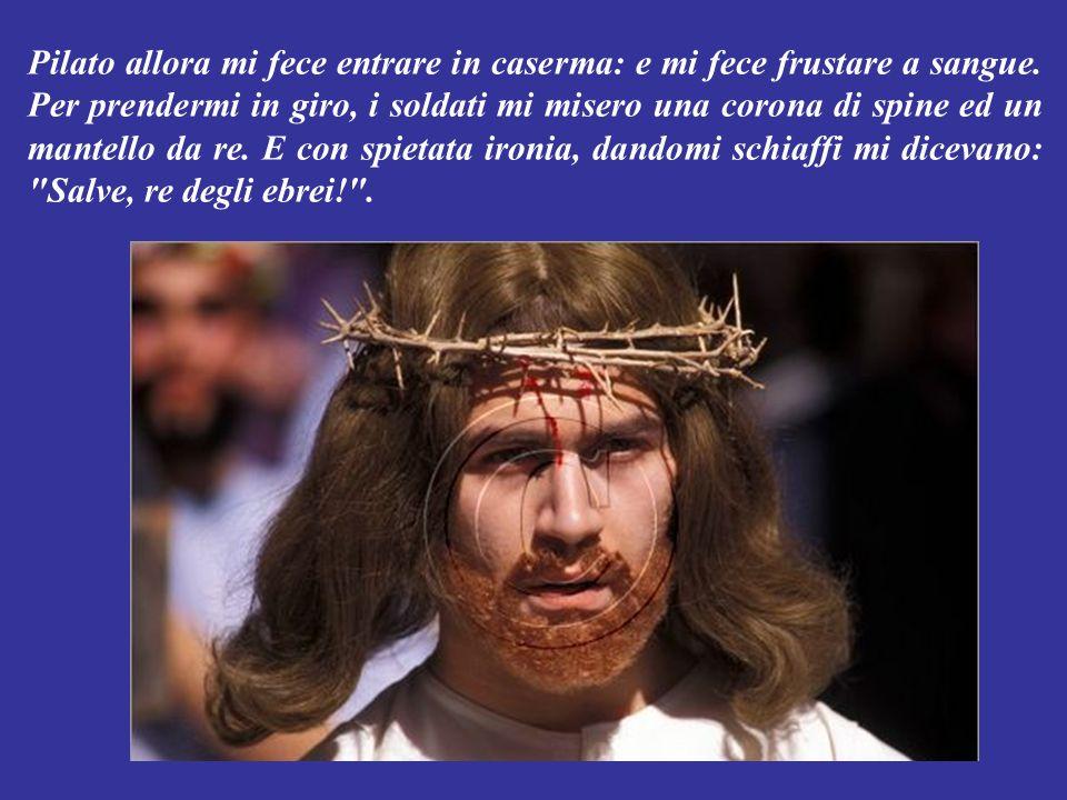 Pilato allora uscì fuori e disse alla gente: Io non trovo in questuomo nessuna colpa.