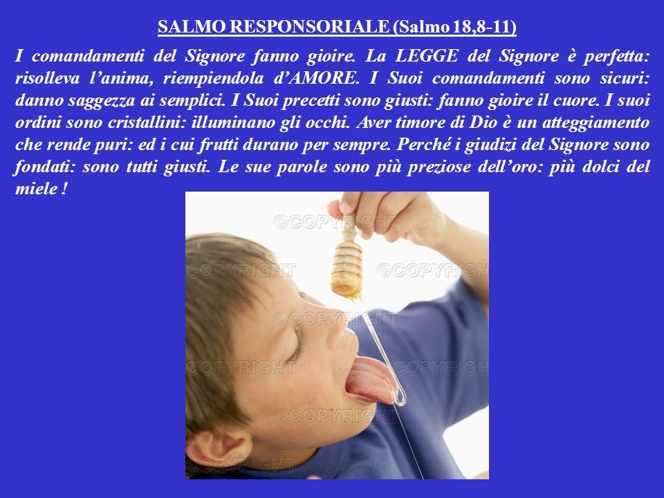 PRIMA LETTURA (dal libro del Deuteronòmio 30,10-14) Mosè parlò al popolo e disse: Ascolta la voce di Dio: ed osserva le Sue LEGGI.