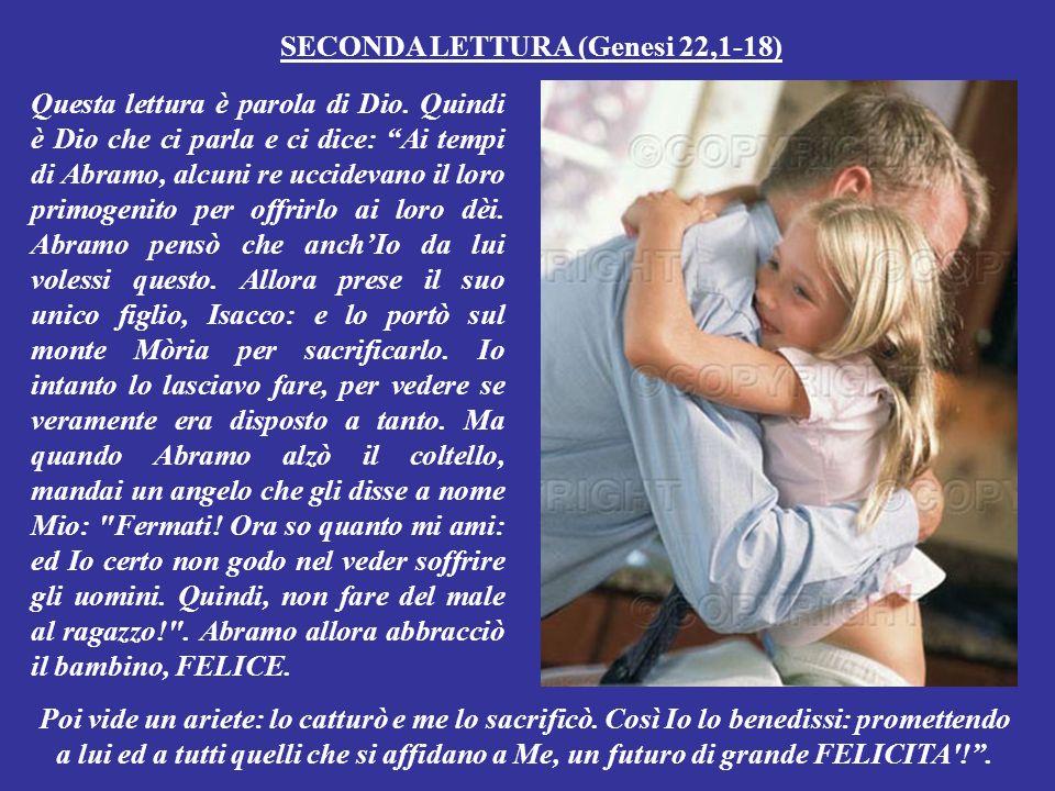 SECONDA LETTURA (dalla lettera di Paolo ai cristiani di Colòsse 3,1-4) Questa lettera è parola di Dio.