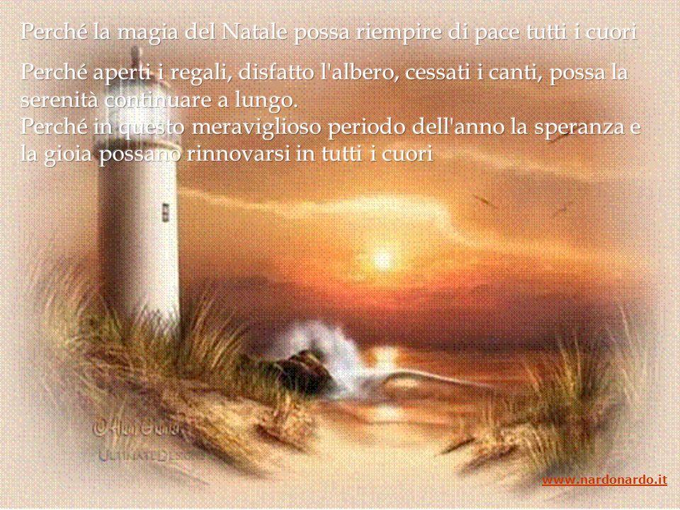 Perché questo Natale possa rinnovare in tutti lo stupore e la gioia dell infanzia www.nardonardo.it