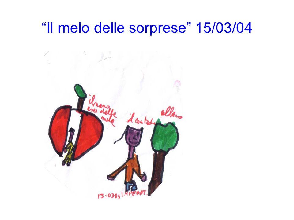Il melo delle sorprese 15/03/04