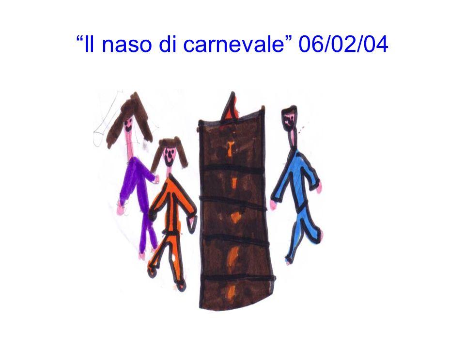 Il naso di carnevale 06/02/04