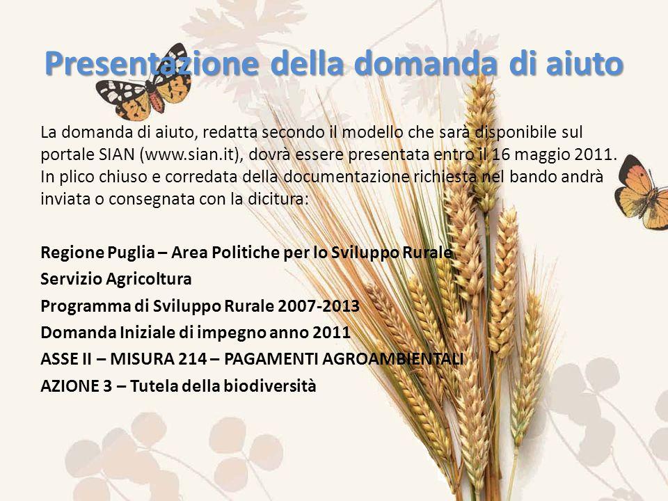 La domanda di aiuto, redatta secondo il modello che sarà disponibile sul portale SIAN (www.sian.it), dovrà essere presentata entro il 16 maggio 2011.