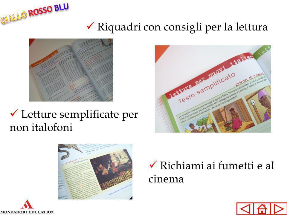 Riquadri con consigli per la lettura Letture semplificate per non italofoni Richiami ai fumetti e al cinema