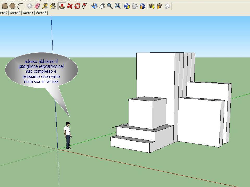 adesso abbiamo il padiglione espositivo nel suo complesso e possiamo osservarlo nella sua interezza