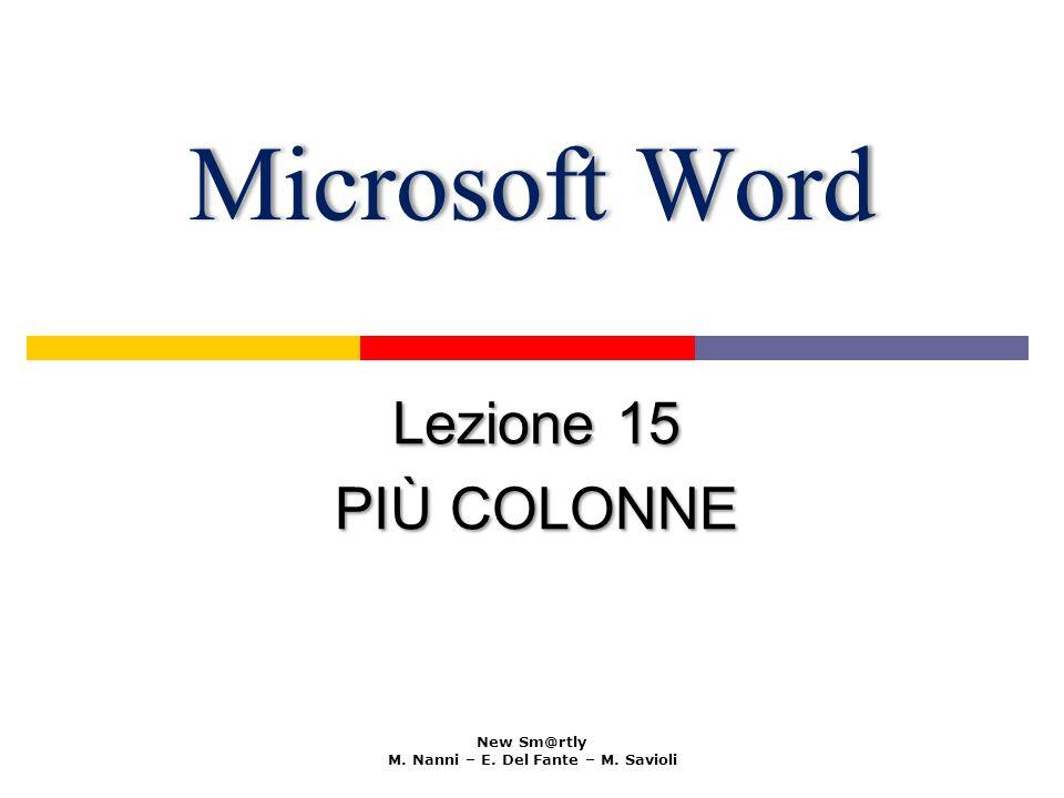 Microsoft WordMicrosoft Word Lezione 15 PIÙ COLONNE New Sm@rtly M.