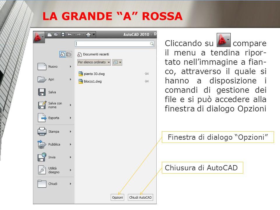 LA GRANDE A ROSSA Cliccando su compare il menu a tendina ripor- tato nellimmagine a fian- co, attraverso il quale si hanno a disposizione i comandi di