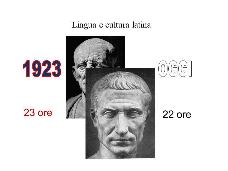Lingua e cultura latina 22 ore 23 ore