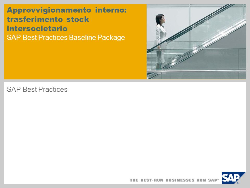 Approvvigionamento interno: trasferimento stock intersocietario SAP Best Practices Baseline Package SAP Best Practices