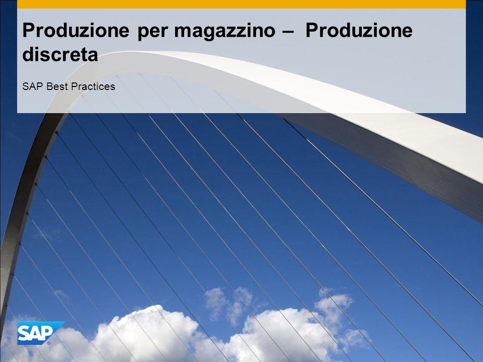 Produzione per magazzino – Produzione discreta SAP Best Practices