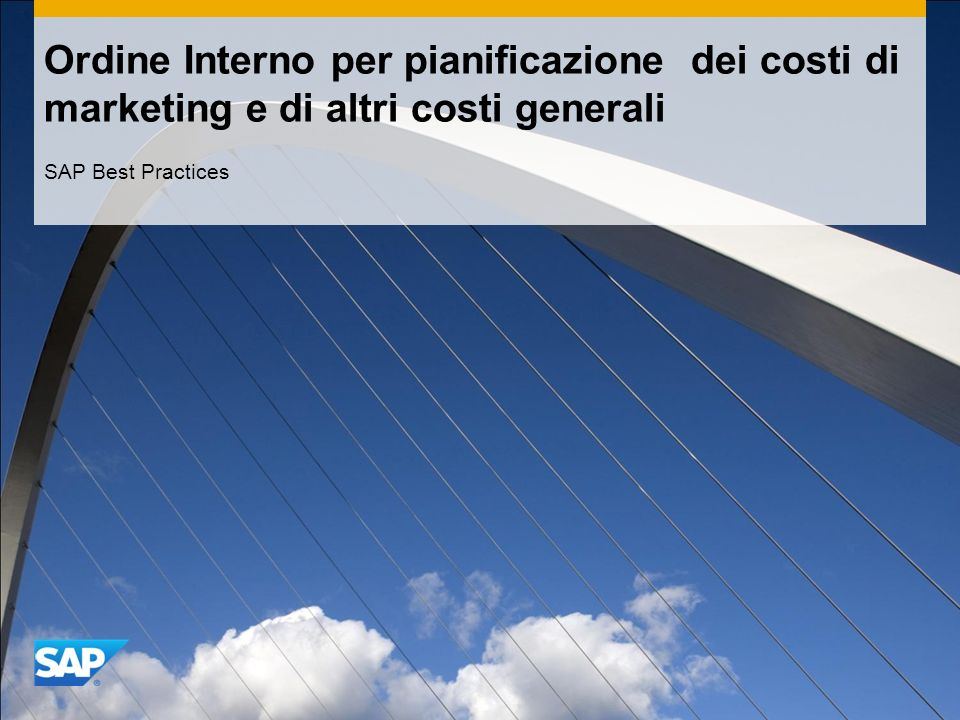Ordine Interno per pianificazione dei costi di marketing e di altri costi generali SAP Best Practices