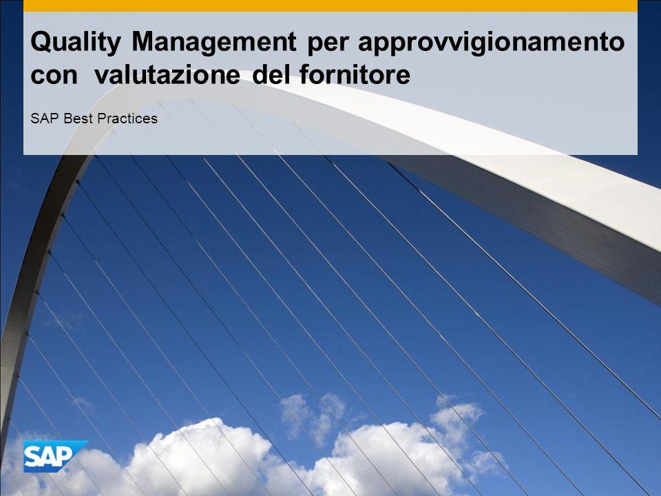 Quality Management per approvvigionamento con valutazione del fornitore SAP Best Practices