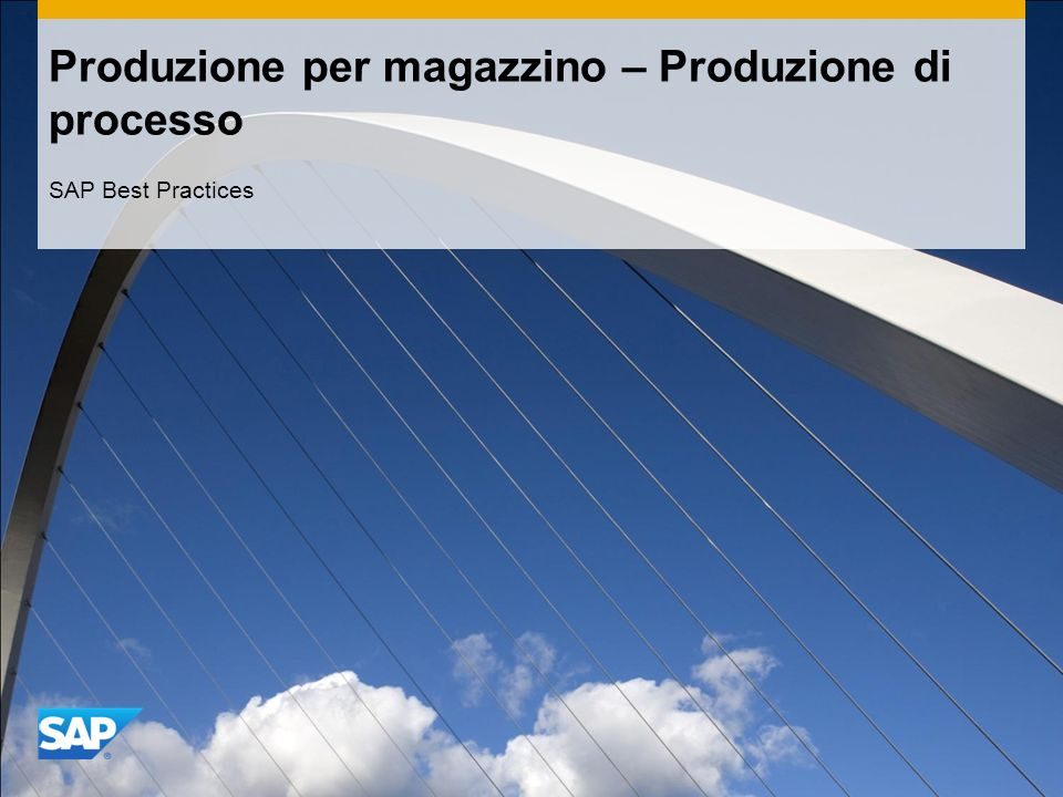 Produzione per magazzino – Produzione di processo SAP Best Practices