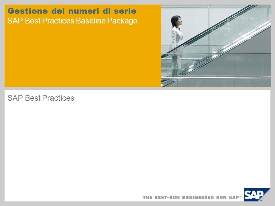 Gestione dei numeri di serie SAP Best Practices Baseline Package SAP Best Practices