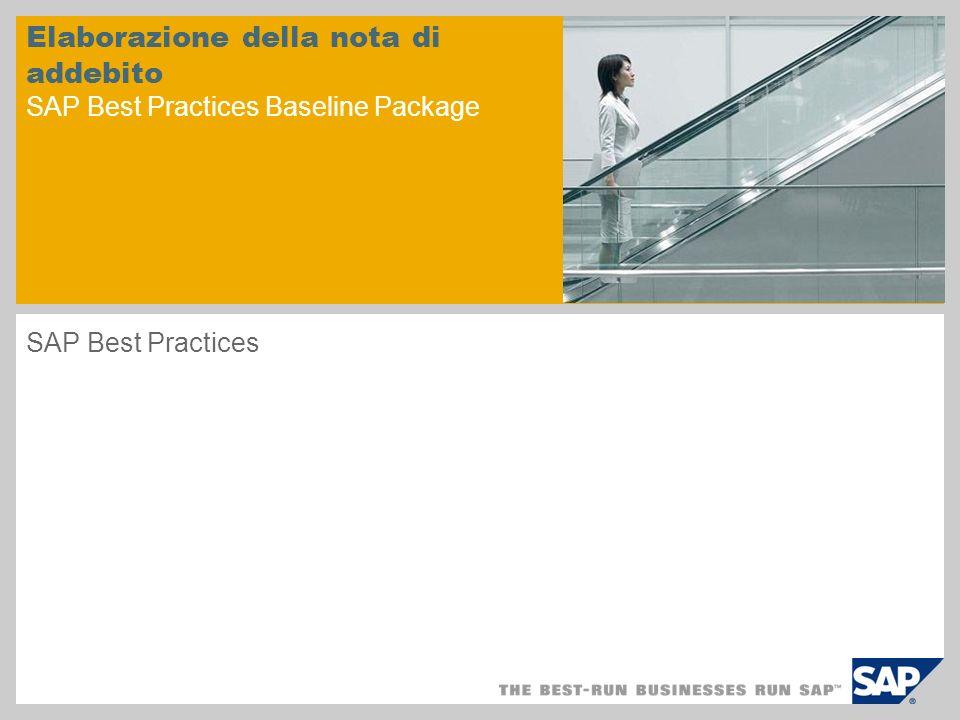Elaborazione della nota di addebito SAP Best Practices Baseline Package SAP Best Practices